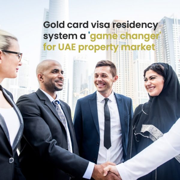 Gold card visa residency system a 'game changer' for UAE property market